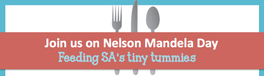 Join us on Nelson Mandela Day 2014, Feeding SA's tiny tummies